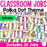 Classroom Jobs Polka Dot Edition