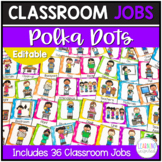 Classroom Jobs Polka Dot Theme Editable