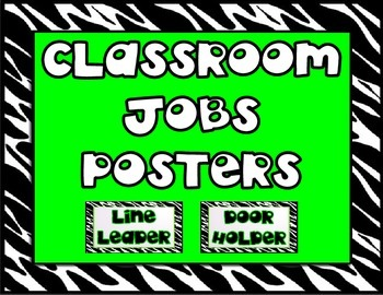 Classroom Jobs Posters (Black, White, and Lime Green)