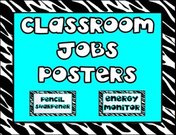 Classroom Jobs Posters (Black, White, and Turquoise)