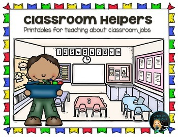 Classroom Jobs - Printables for teaching about classroom jobs