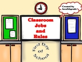 Classroom Jobs & Rules First Day Of School Ready!