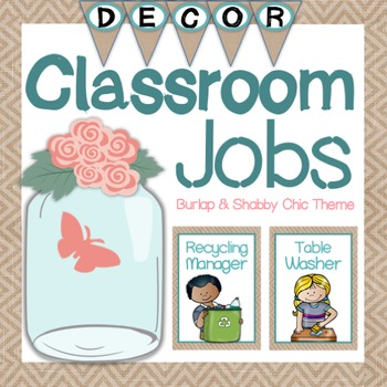 Classroom Jobs {Shabby Chic and Burlap Themed}