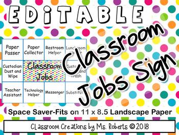 "Classroom Jobs Sign-EDITABLE Space Saver 11"" x 8 1/2"""