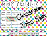 "Classroom Jobs Sign-EDITABLE Space Saver 11"" x 8 1/2"""