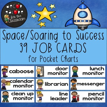 Classroom Jobs - Space / Soaring to Success Decor
