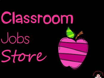 Classroom Jobs Store