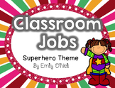 Classroom Jobs (Superhero Theme)