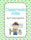 Classroom Jobs- Teal, Yellow, and Grey Theme
