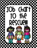 Classroom Jobs To the Rescue!