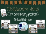 Classroom Jobs Tribal Theme