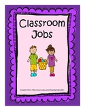 Classroom Jobs- With Fancy Frames