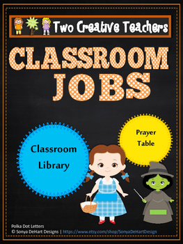 Classroom Jobs Wizard of Oz Theme