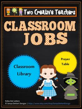 Classroom Jobs Wizard of Oz Theme