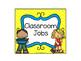 Classroom Jobs -- Yellow & Blue Color Scheme