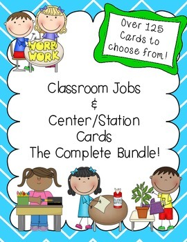 Classroom Jobs and Center/Station Cards Mega Bundle!