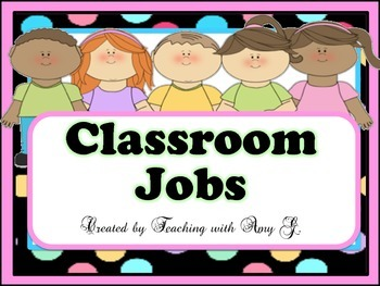 Classroom Jobs and Graphics to Resemble Students