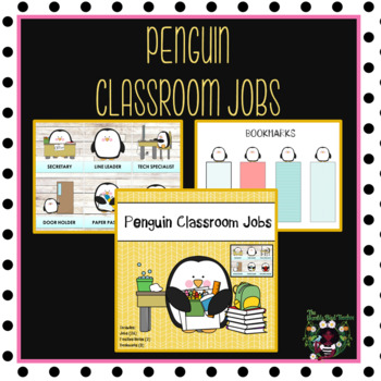 Classroom Jobs and Positive Notes Home/First Day of School