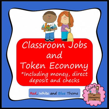 Classroom Jobs and Token Economy - Red, White and Blue -Editable Jobs