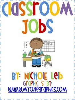 Classroom Jobs by Nichole Leib