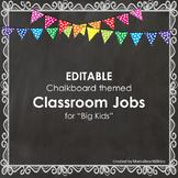 "Chalkboard themed, Classroom Jobs for ""Big Kids"" upper ele"