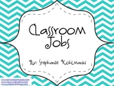 Classroom Jobs for Everyone Teal Chevron