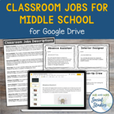 Classroom Jobs for Middle School Students: Google Drive Compatible
