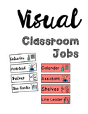 Classroom Jobs with visuals - great for an Autism classroom!