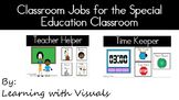 Classroom Jobs in Special Education Classroom