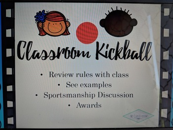 Classroom Kickball - Rules, Discussion, Rewards