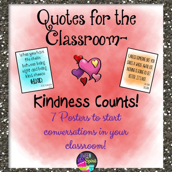 Classroom Kindness Quote Posters #kindnessnation