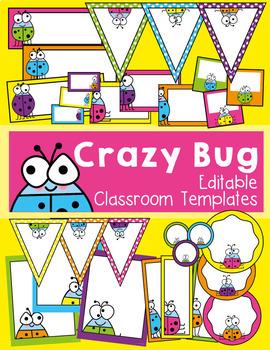 Classroom Decor {Crazy Bug Classroom Theme} Editable