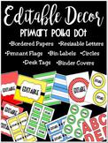 Editable Classroom Decor and Label Set: PRIMARY POLKA DOT