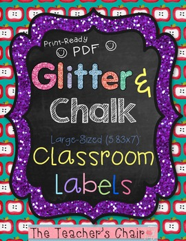 "Classroom Labels {Large 5.83 x 7}: Glitter & Chalk - ""Ready To Print"" PDF Format"
