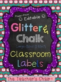 """Classroom Labels {Large 5.83x7}: Glitter & Chalk - """"EDITABLE"""" POWER-POINT Format"""