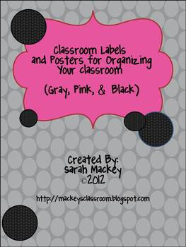 Classroom Labels & Posters for Organizing your Classroom {Gray, Pink, and Black}