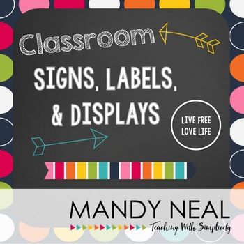 Classroom Labels, Signs & Displays (Live Free:  Love Life)