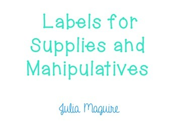 Classroom Labels for Supplies and Manipulatives
