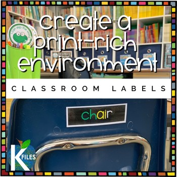 Classroom Labels for the Print Rich Classroom