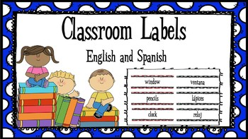 Bilingual Classroom Labels in English and Spanish (ESL, ELL)