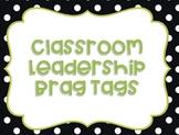 Classroom Leaders Brag Tags