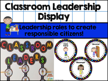 Classroom Leadership Display