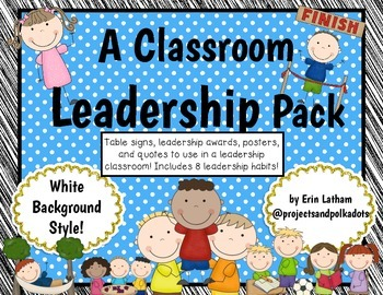 Classroom Leadership Pack: White Background Style!