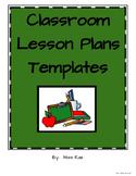 Classroom Lesson Plan Templates * Elementary Focused