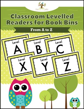 Classroom Levelled Readers for Book Bins A to Z