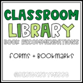 Classroom Library Book Recommendation Forms & Bookmarks