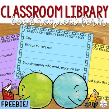 FREE Classroom Library Book Request Form by It Happened in