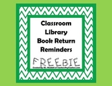Classroom Library Book Return Reminders FREEBIE