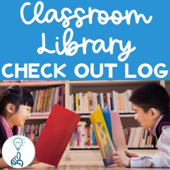 Classroom Library Books Checkout Log