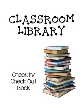 Classroom Library Check Out Pages